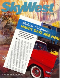 SkyWest Magazine loves Modesto, USA