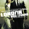Film London Boulevard Premiers 13th