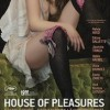 Film House of Pleasures Opens Jan 14
