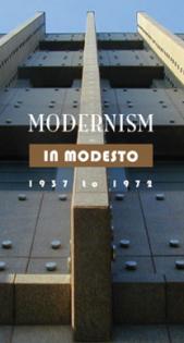 Modesto Modern Architecture Tours