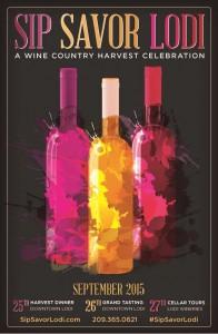 Sip Savor Lodi 2015 Poster-Promotions
