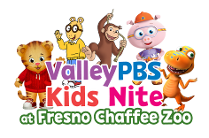 "ValleyPBS & Fresno Chaffee Zoo Announce New Event ""ValleyPBS Kids Nite"""