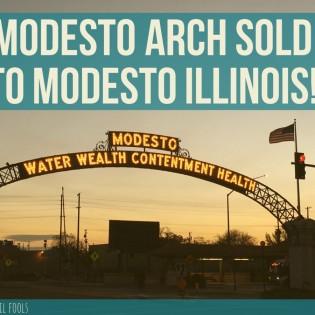 Modesto Arch Sold!