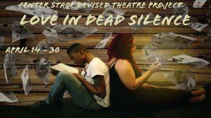Love in Dead Silence