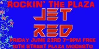 JET RED set to Rock the Plaza