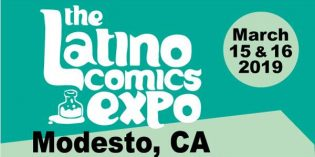 The Latino Comics Expo partners with Modesto Junior College this March 15 & 16, 2019