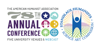 Annual American Humanist Association Conference to be Streamed Locally with the Stanislaus Humanists