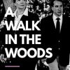 """""""A Walk In the Woods"""" Opens TONIGHT at PTP!"""