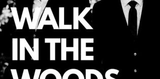 """A Walk In the Woods"" Opens TONIGHT at PTP!"
